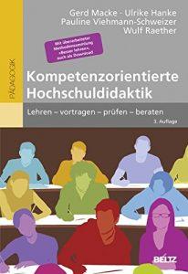 Bachmann, H. (Hrsg.) (2014): Kompetenzorientierte Hochschullehre. Die Notwendigkeit von Kohärenz zwischen Lernzielen, Prüfungsformen und Lehr-Lern-Methoden. 2., erweiterte Auflage. Bern: hep.