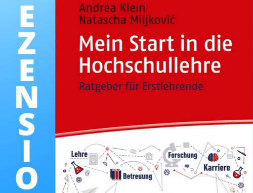 """Rezension: """"Mein Start in die Hochschullehre – Ratgeber für Erstlehrende"""""""