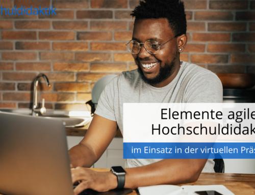 Elemente agiler Hochschuldidaktik im Einsatz in der virtuellen Präsenzlehre