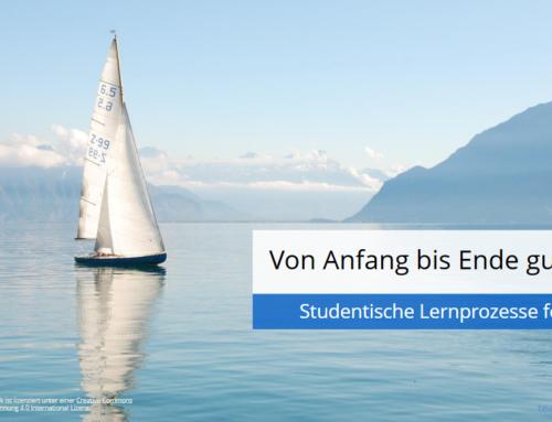 """""""Von Anfang bis Ende gut dabei"""" – Studentische Lernprozesse fördern"""